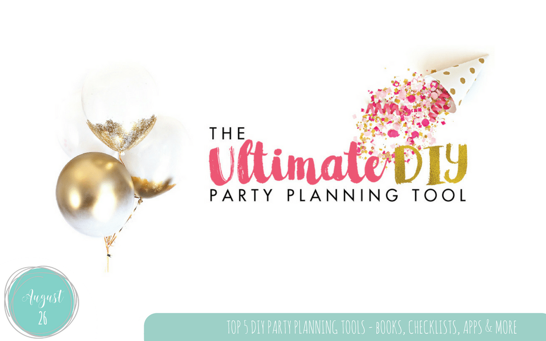 Top 5 DIY Party Planning Tools for Kids Parties