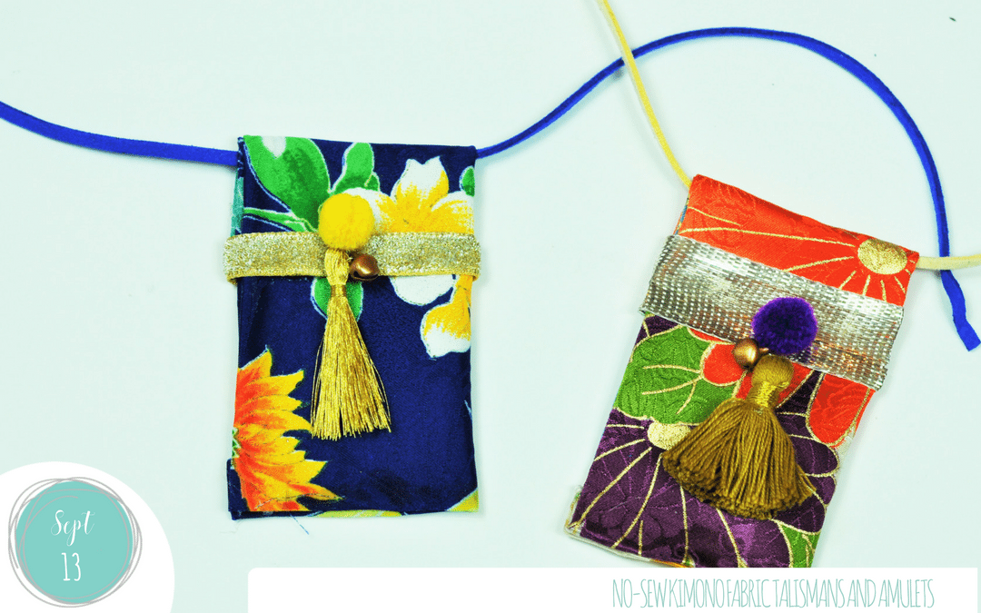 No-Sew Kimono Fabric Talismans and Amulets