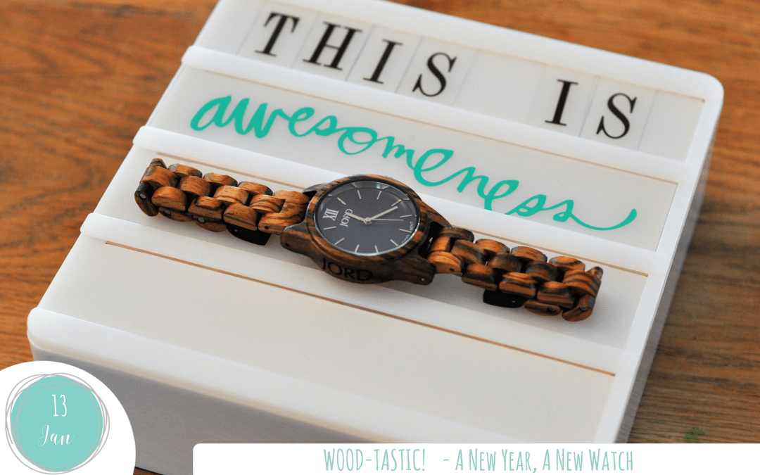 Wood-tastic – A new year, a new watch!