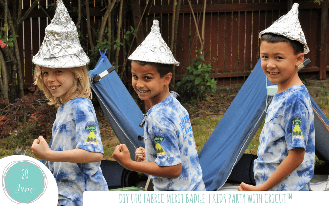 DIY UFO Fabric Merit Badge | Kids party with Cricut™