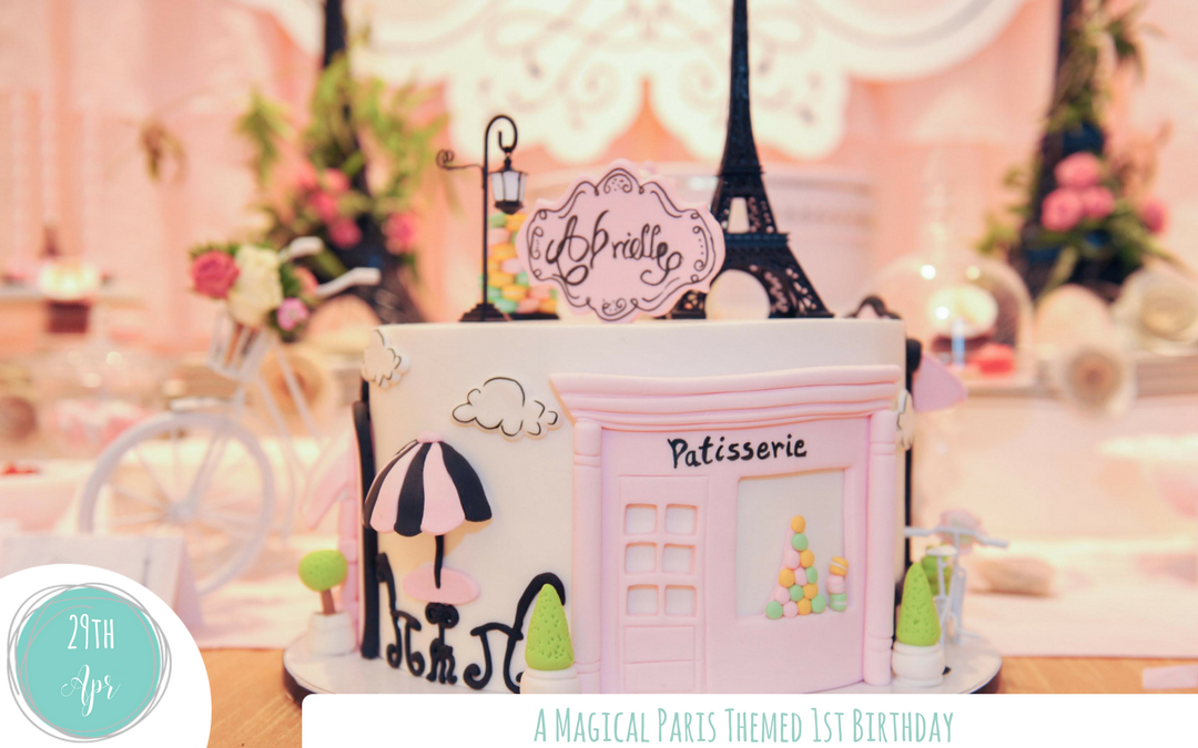 Create a Magical Paris Themed Birthday Party