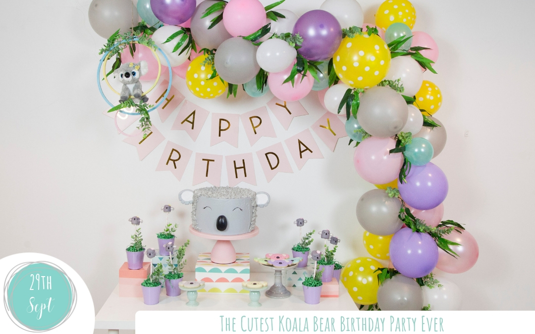 The Cutest Koala Bear Birthday Party Ever!