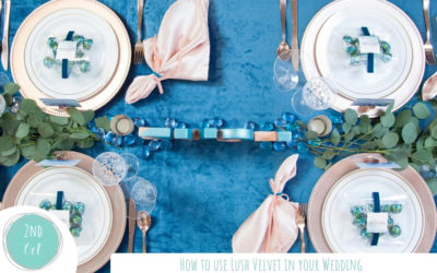 How to use Lush Velvet in your Wedding