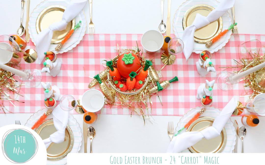 "Gold Easter Brunch – 24 ""Carrot"" Magic"