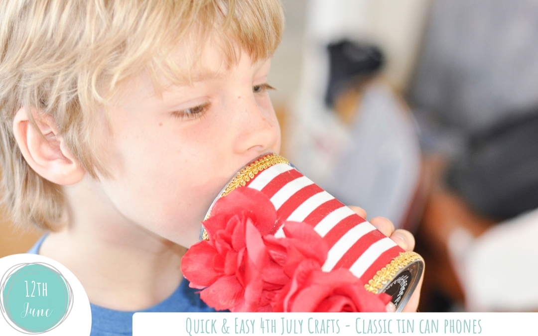 Easy Fourth of July Crafts – Classic Tin Can Phones