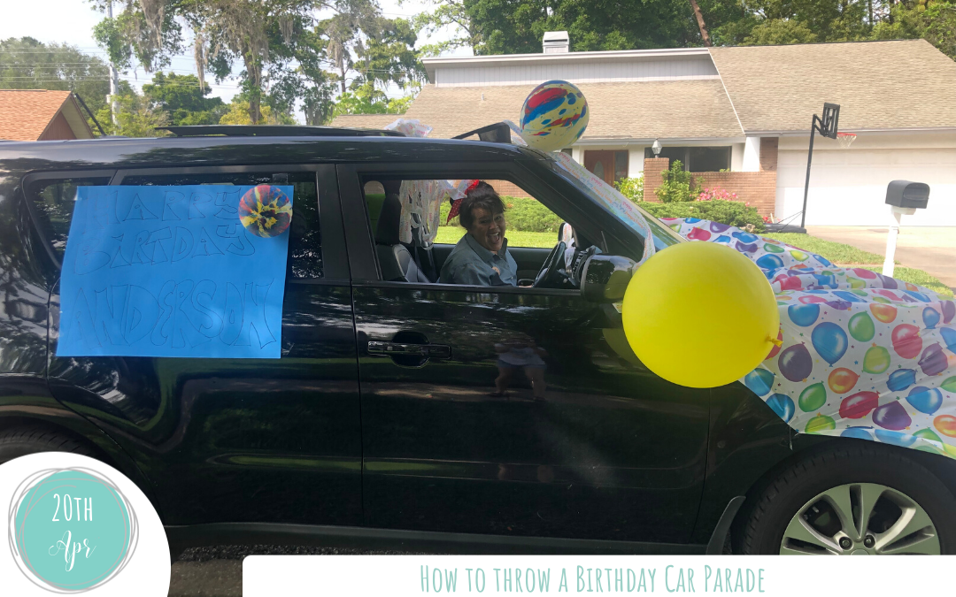 How to Throw a Birthday Car Parade