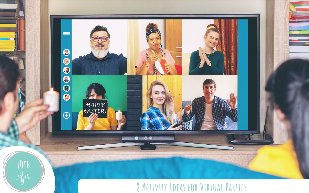8 Activity Ideas for Virtual Parties