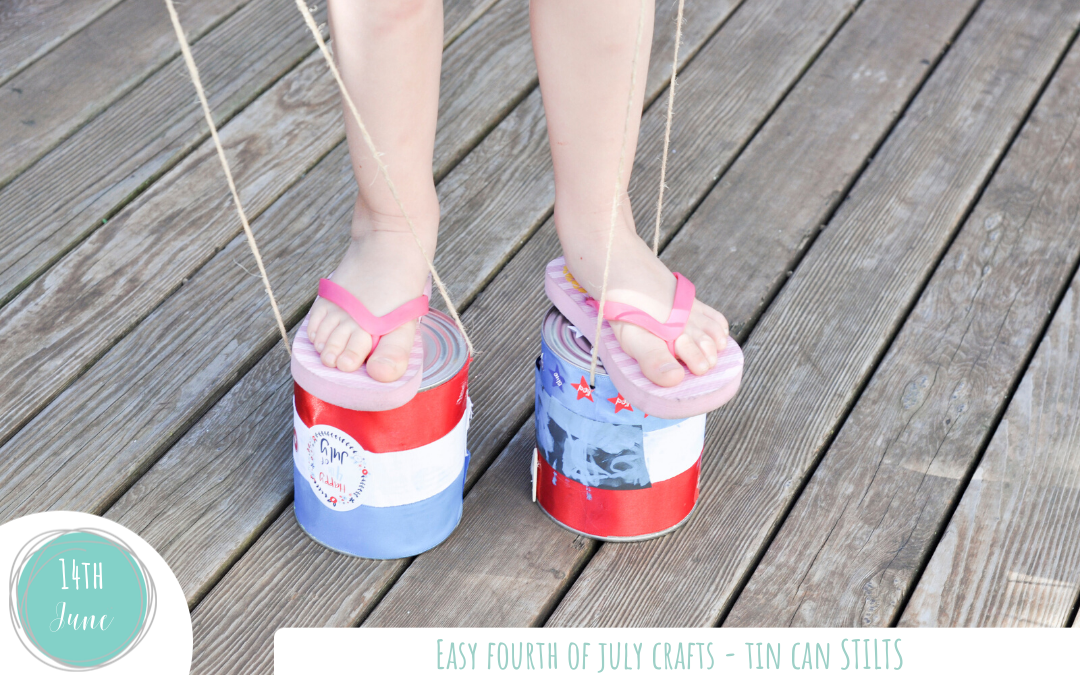 Easy Fourth of July Crafts – Tin Can Stilts