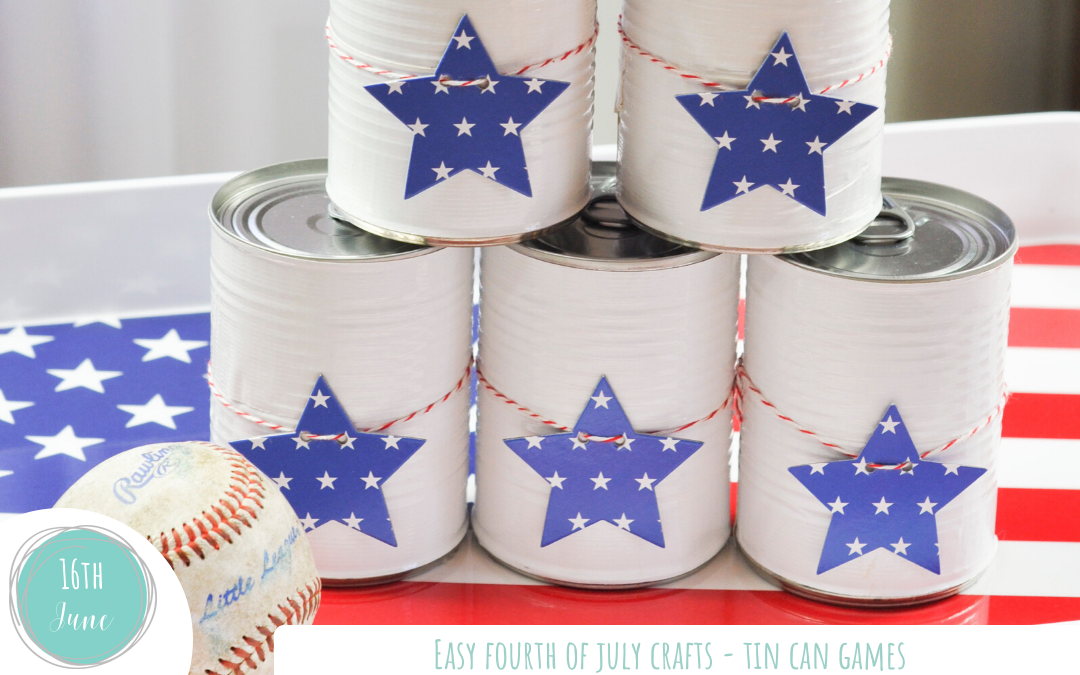 Easy Fourth of July Crafts – Tin Can Games