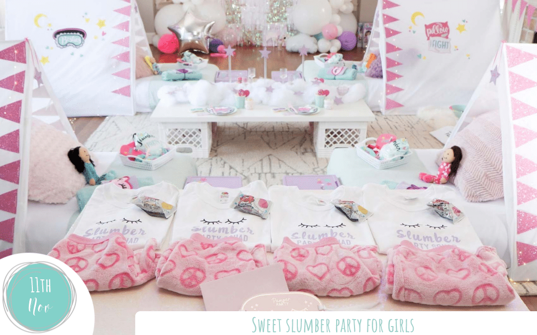 Sweet Slumber Party for Girls