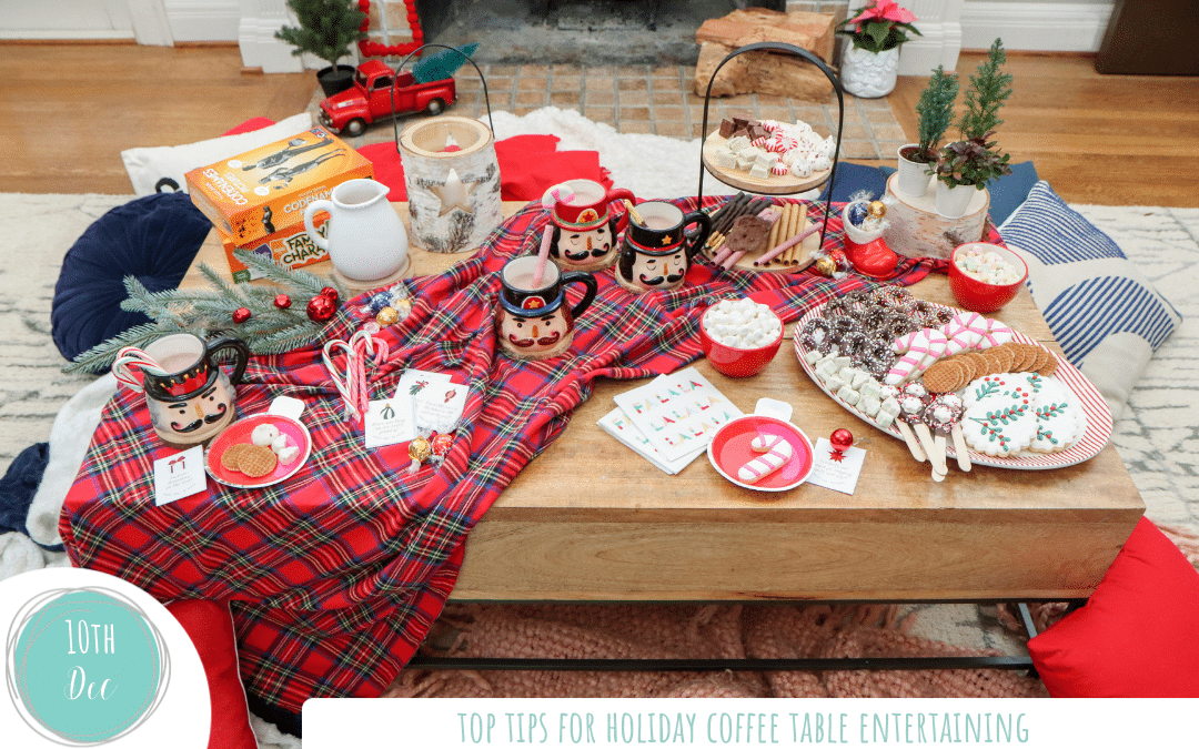 Top Tips for Holiday Coffee Table Entertaining