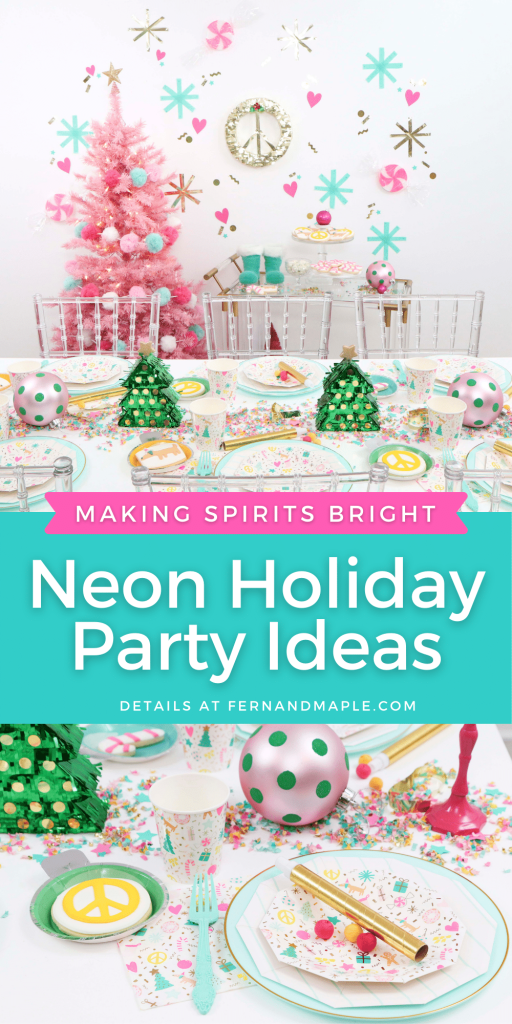 Make Spirits Bright with these ideas for a Neon Holiday Party! Including DIY Backdrop, DIY Decor, dessert cart and table setting inspiration! Details at fernandmaple.com.
