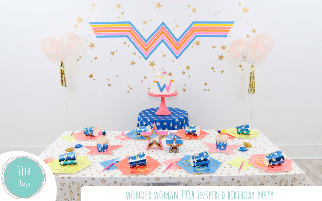 Wonder Woman 1984 Inspired Birthday Party