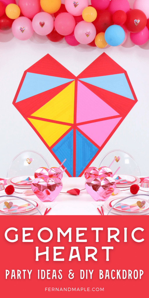 Colorful and modern Geometric Heart Valentine's Day Party ideas - decor, place settings, PLUS easy DIY Masking Tape Geometric Heart Backdrop! Get details now at fernandmaple.com!