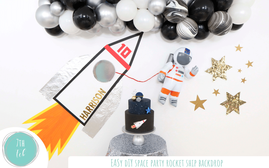 Easy DIY Rocket Ship Space Party Backdrop