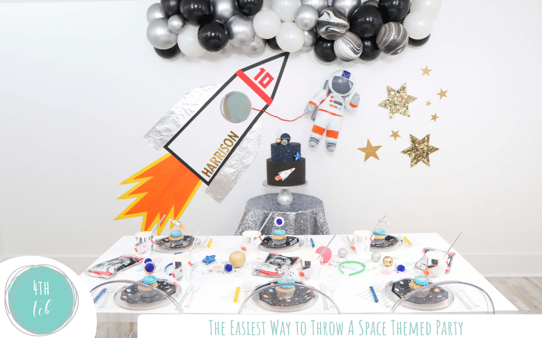 The Easiest Way to Throw A Space Themed Party